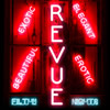 Revue by Filthy Nights